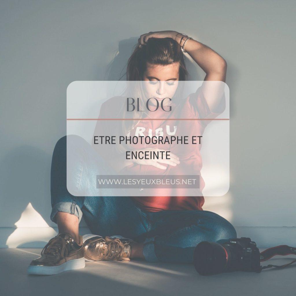 Gérer son métier de photographe et une grossesse - by Paloma Barret - www.lesyeuxbleus.net